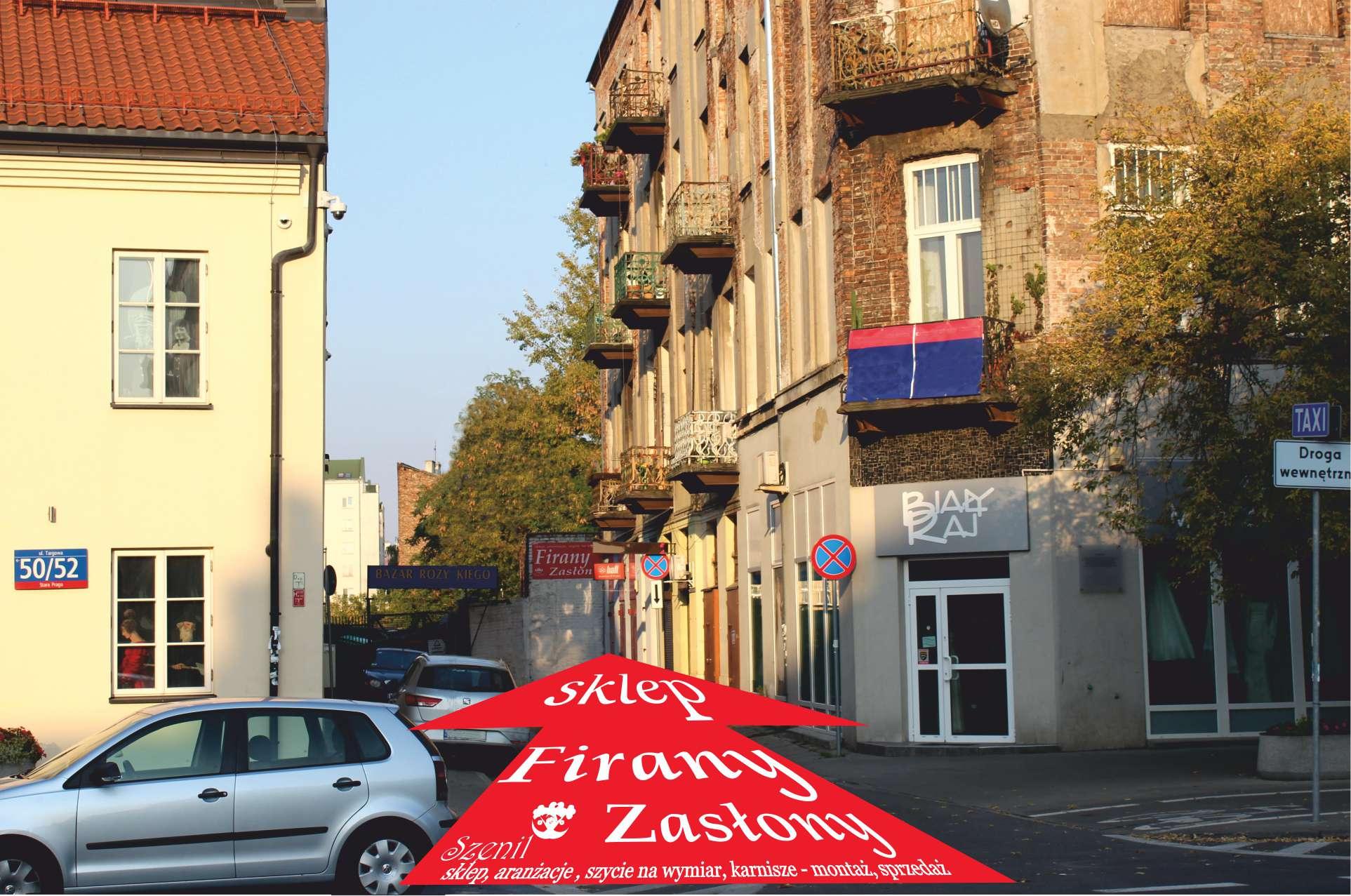 Adres sklepu: Targowa 50, Warszawa wejście na Bazar Różyckiego przy Muzeum Pragi - Targowa 50/52